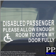 1 x Disabled Passenger-INTERNAL-White on Clear-Please Allow Enough Room To Open My Door Fully-Wheelchair-Vinyl Sticker-Disabled,Disability